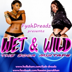 Wet and Wild Soca Mixtape