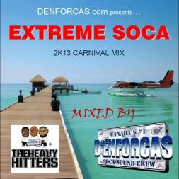 EXTREME SOCA 2K13 TnT CARNIVAL MIX