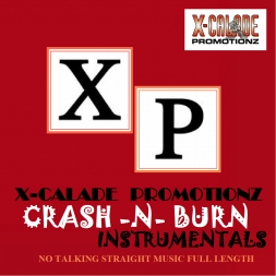 CRASH -N- BURN INSTRUMENTALS