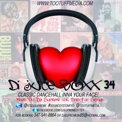 Di Juice Boxx 34 Dancehall Inna Ur Face