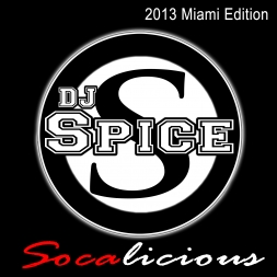 2013 DJ SPICE SOCALICIOUS MIAMI MIX