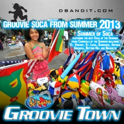 SUMMER OF SOCA 2013 GROOVIE TOWN