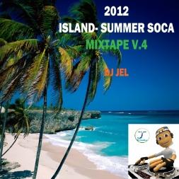 DJ JEL PRESENTS ISLAND SUMMER SOCA MIXTAPE 2012