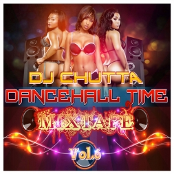 DANCEHALL TIME MIXTAPE VOL 6