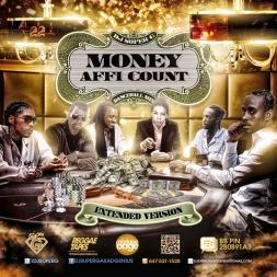 MONEY AFFI COUNT DANCEHALL MIX (EXTENDED VERSION)