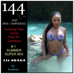 Dj Kimoni JUST DANCEHALL Plus Soca Volume 144.