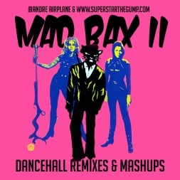 Mad Bax 2 - Dancehall Remixes Mix