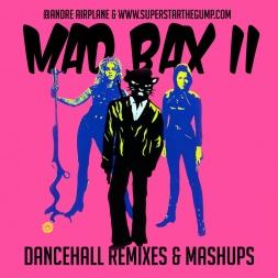 Mad Bax 2 - Dancehall Remixes Mix