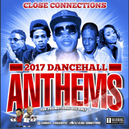 2017 Dancehall Anthems
