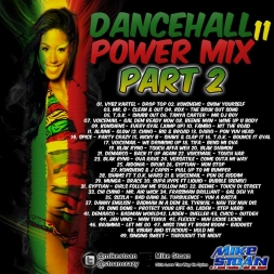 Dancehall Power Mix 11 Part 2