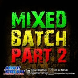 Mixed Batch Part 2