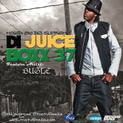 Di Juice Boxx 37 Featured Artist BUGLE